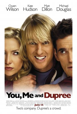 Aš Tu Ir Diupri / You, Me and Dupree (2006)