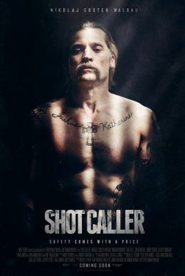 Mirtinas šūvis /  Shot Caller (2017)