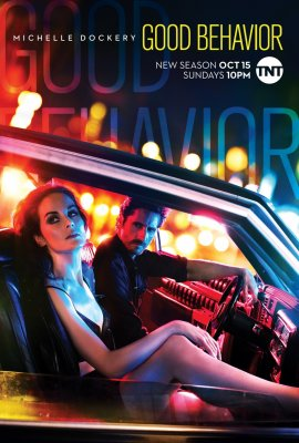 Geras elgesys (2 Sezonas) / Good Behavior (Season 2) (2017)