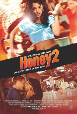 Brangioji Hani 2 / Honey 2 (2011)
