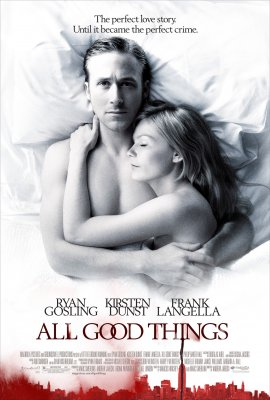 Visi geri dalykai / All Good Things (2010)