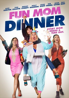 Kai šėlsta mamos / Fun Mom Dinner (2017)