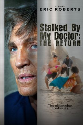 Persekiojama daktaro. Sugrįžimas / Stalked by My Doctor: The Return (2016)
