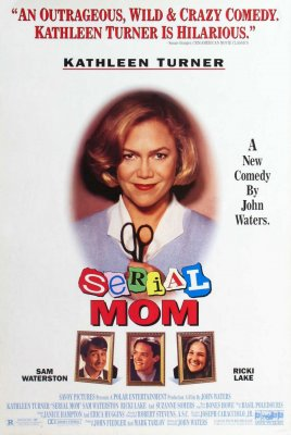 Mamytė žudikė / Serial Mom (1994)