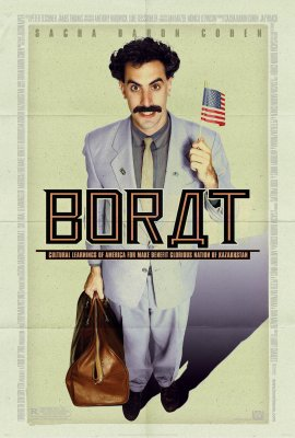 Boratas: Kaip šaunusis Kazachstano žurnalistas Amerikoj patirtį graibstė / Borat: Cultural Learnings of America for Make Benefit Glorious Nation of Kazakhstan (2006)