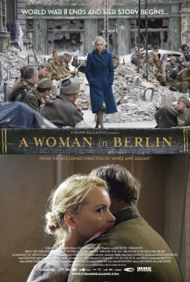 Moteris Berlyne / A Woman in Berlin / Anonyma Eine Frau in Berlin (2008)